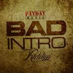 Bad Intro Riddim