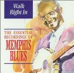 Walk Right In Essential Memphis Blues