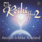 Reiki Effect, Vol. 2