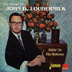 Sittin' in the Balcony: The Songs of John D. Loudermilk