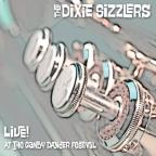 Dixie Sizzlers: Live! At The Gandy Dancer Festival