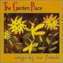 Garden Place - Songs By Our Friends