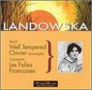 Bach: Well-Tempered Klavier (Excerpts); Couperin / Landowska
