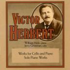 Victor Herbert: Works for Cello & Piano