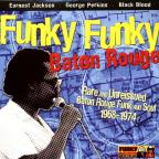 Rare & Unreleased Baton Rouge Funk & Soul 1968-74