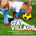 Gay Village Compilation 2012