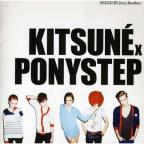 Kitsune X Ponystep Mixed By Jerry Bouthier