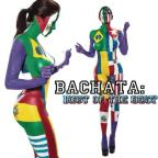 Bachata: Best Of The Best