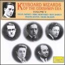 Keyboard Wizards Of The Gershwin Era Vol V - Arndt, Et Al
