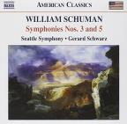 William Schuman: Symphonies Nos. 3 &amp; 5