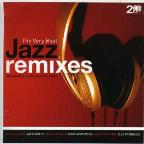 Very Best Of Jazz Remixes