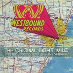Original Eight Mile: Westbound Records 40th