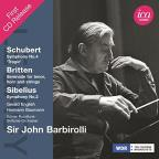 "Schubert: Symphony No. 4 ""Tragic""; Britten: Serenade for tenor, horn and strings; Sibelius: Symphony No. 2"