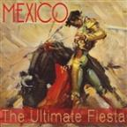 Mexico! The Ultimate Fiesta