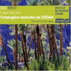 Compagnies Musicales Du Tafilalet: Call Of The Oases