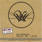 Instant Live: The Paradise - Boston, MA, 1/28/05
