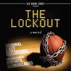 Lockout-A Musical