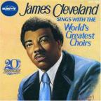 James Cleveland with the World's Greatest Choirs (25th Anniversary Album)