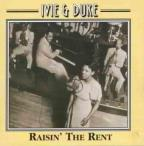 Ivie &amp; Duke: Raisin' The Rent