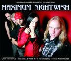 Maximum Nightwish: The Unauthorised Biography of Nightwish