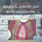 Window to an Artists Soul: A Series of Musical Poems