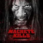 Machete Kills Original Soundtrack