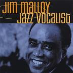 Jim Malloy: Jazz Vocalist
