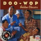 Glory Days Of Rock 'N' Roll Doo Wop: Golden Classics