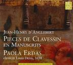 Jean-Henry d'Anglebert: Pieces de Clavessin en Manuscrits