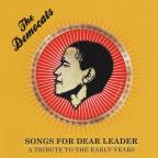 Songs For Dear Leader: A Tribute To The Early Year