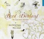 Byrd, Dowland: Ye Sacred Muses