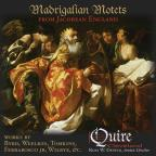 Madrigalian Motets: From Jacobean England