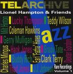 Lionel Hampton & Friends: Rare Recordings, Vol. 1