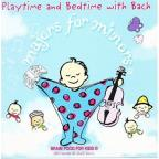 Playtime & Bedtime with Bach