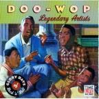 Glory Days Of Rock 'N' Roll Doo Wop: Legendary Artists