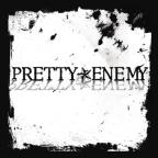 Pretty Enemy