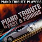 Piano Tribute To The Fast And The Furious