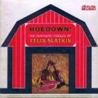 Hoedown! The Fantastic Fiddles Of Felix Slatkin