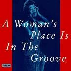 Woman's Place Is in the Groove