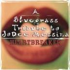 Heartbreaker: A Bluegrass Tribute to Jo Dee Messina