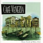 Cafe Venezia: Classic Sounds