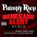 Renegade Alert Remix (Feat. J-Diggs, Messy Marv, Mitchy Slick & Kurt Diggler) - Single