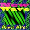 New Wave Dance Hits!