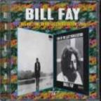 Bill Fay/Time Of The Last Persecution