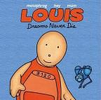 Louis Comic Book: Dreams Never Die