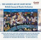 Golden Age of Light Music: British Cinema and Theatre Orchestras