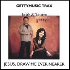 Jesus Draw Me Ever Nearer - Trax Series