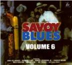 Savoy Blues Volume 6
