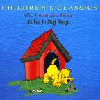 "Children's Classics, Vol. 1 Americana Series: ""It's Fun To Sing Along"""
