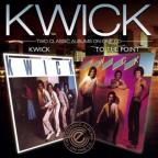 Kwick/To the Point